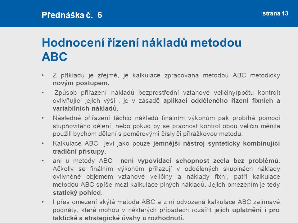 Hodnocení řízení nákladů metodou ABC