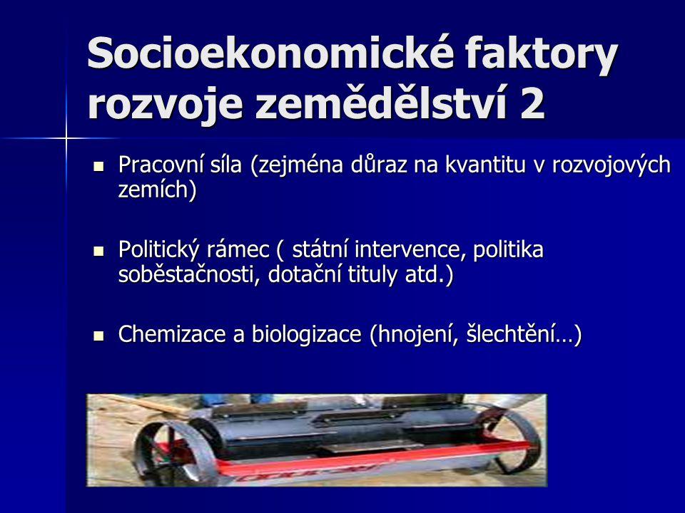 Socioekonomické faktory rozvoje zemědělství 2