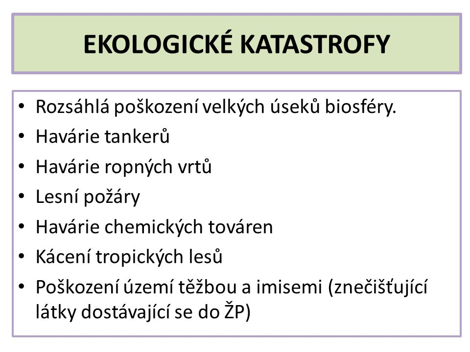 EKOLOGICKÉ KATASTROFY