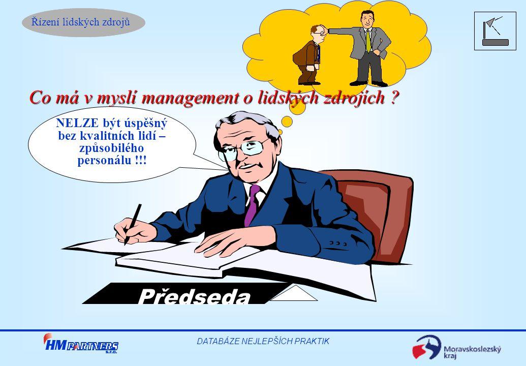 NELZE být úspěšný bez kvalitních lidí – způsobilého personálu !!!
