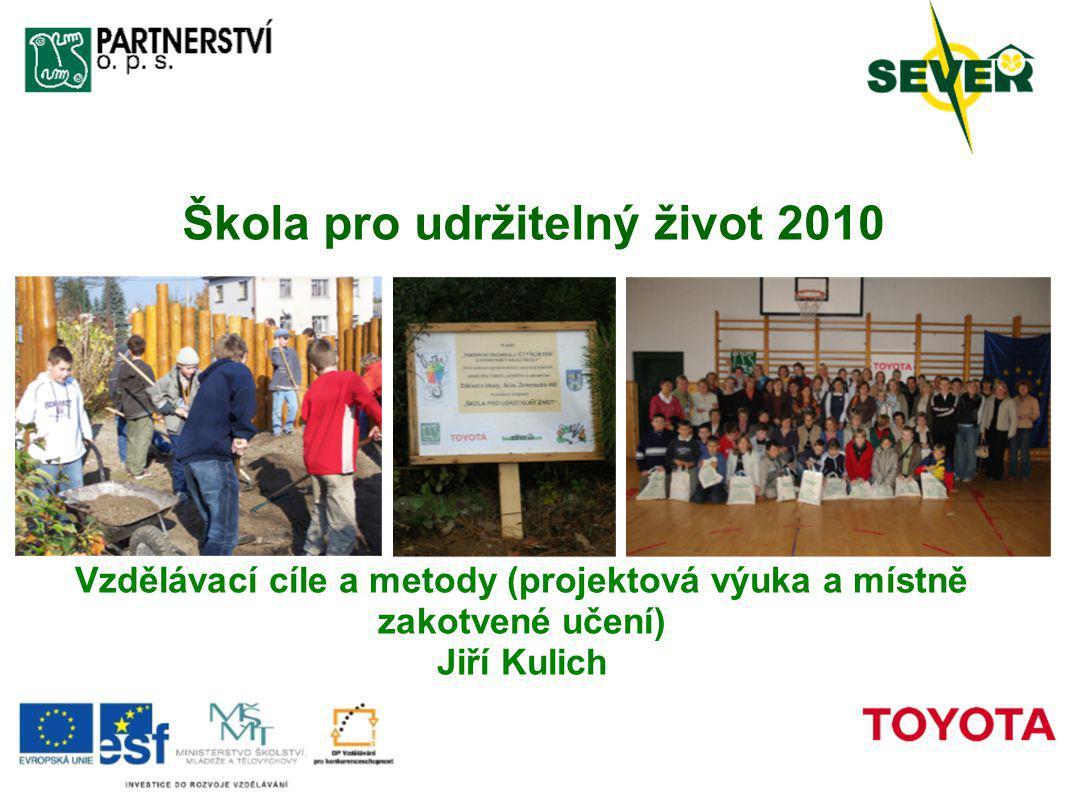 Škola pro udržitelný život 2010
