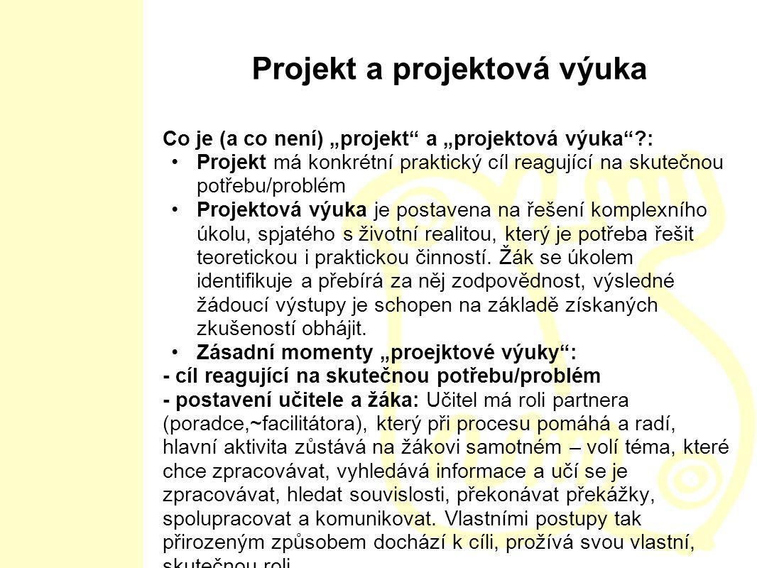 Projekt a projektová výuka