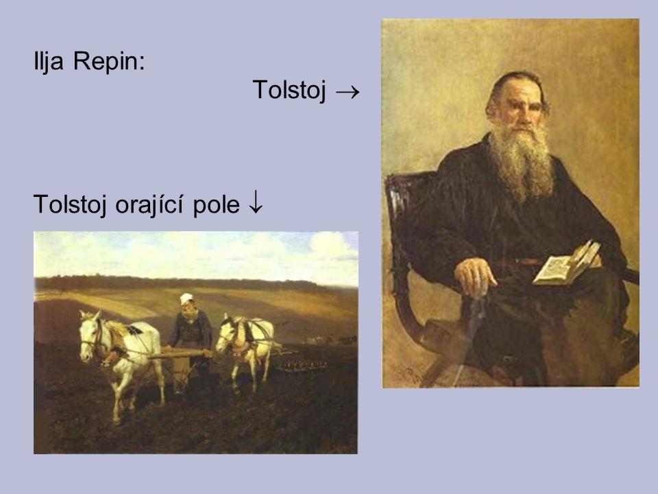 Ilja Repin: Tolstoj  Tolstoj orající pole 
