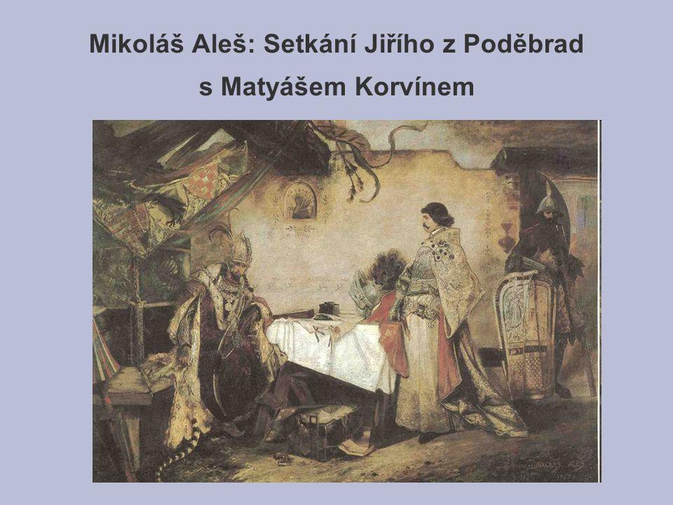 Mikoláš Aleš: Setkání Jiřího z Poděbrad s Matyášem Korvínem