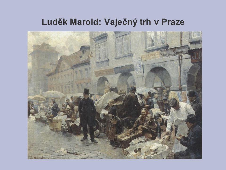 Luděk Marold: Vaječný trh v Praze