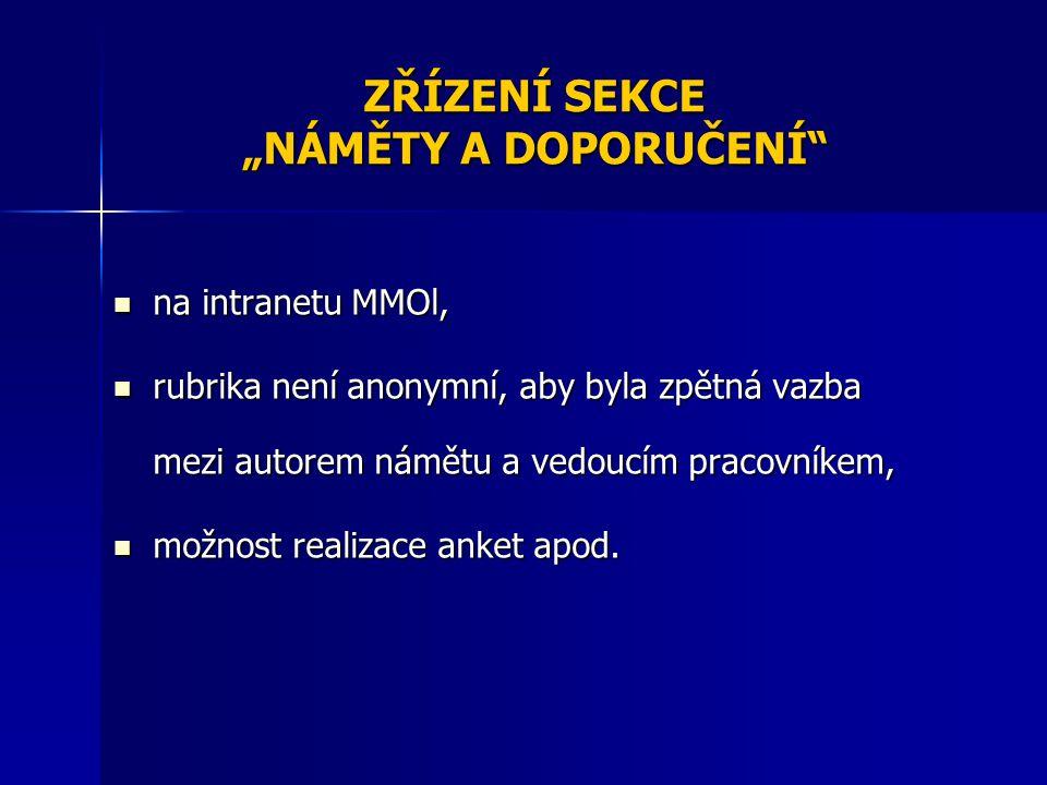 """ZŘÍZENÍ SEKCE """"NÁMĚTY A DOPORUČENÍ"""