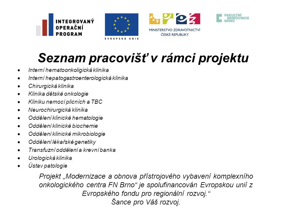 Seznam pracovišť v rámci projektu
