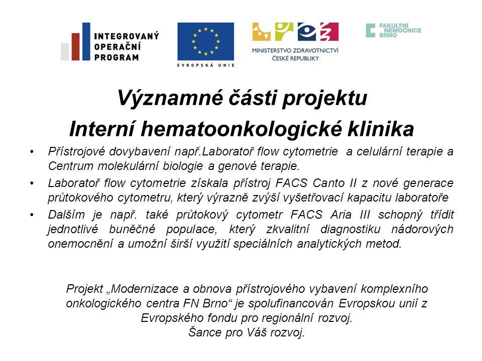 Významné části projektu Interní hematoonkologické klinika