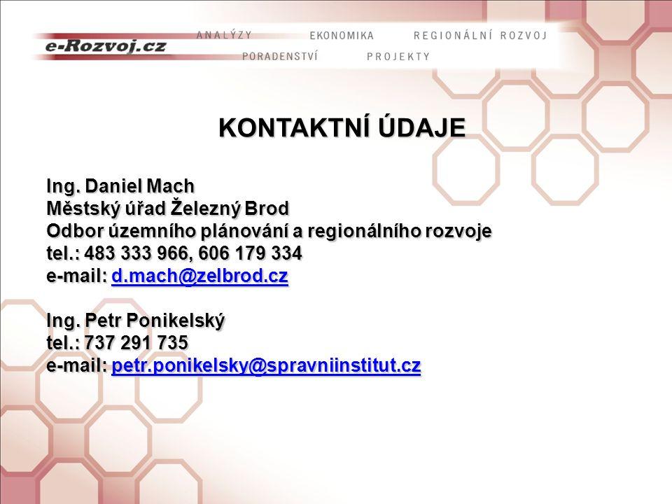 KONTAKTNÍ ÚDAJE Ing. Daniel Mach Městský úřad Železný Brod