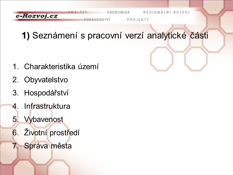 1) Seznámení s pracovní verzí analytické části