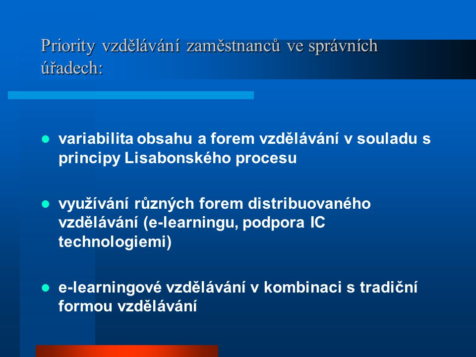 Priority vzdělávání zaměstnanců ve správních úřadech:
