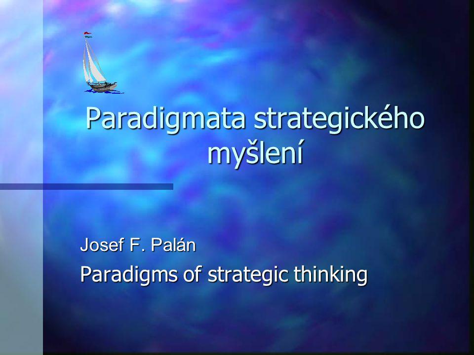 Paradigmata strategického myšlení