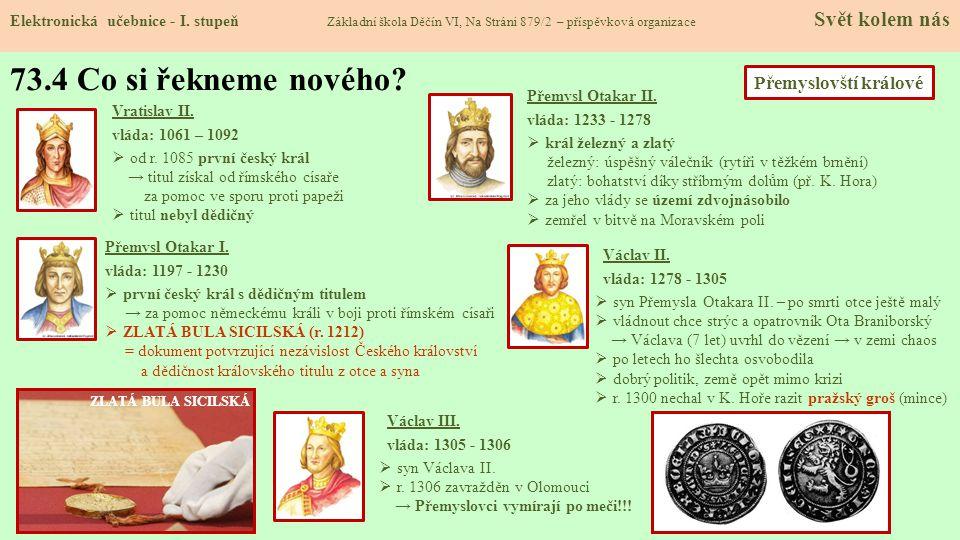 73.4 Co si řekneme nového Přemyslovští králové