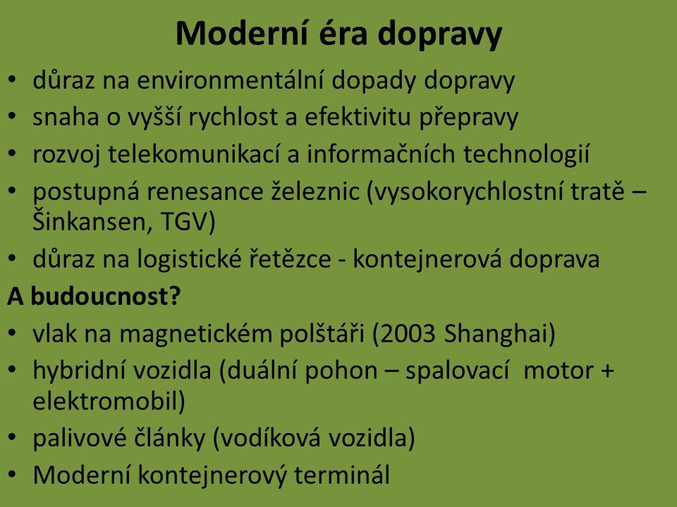 Moderní éra dopravy důraz na environmentální dopady dopravy
