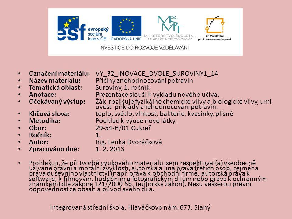 Označení materiálu: VY_32_INOVACE_DVOLE_SUROVINY1_14
