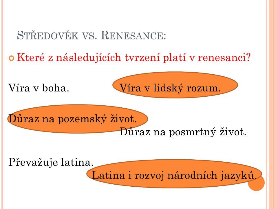 Středověk vs. Renesance: