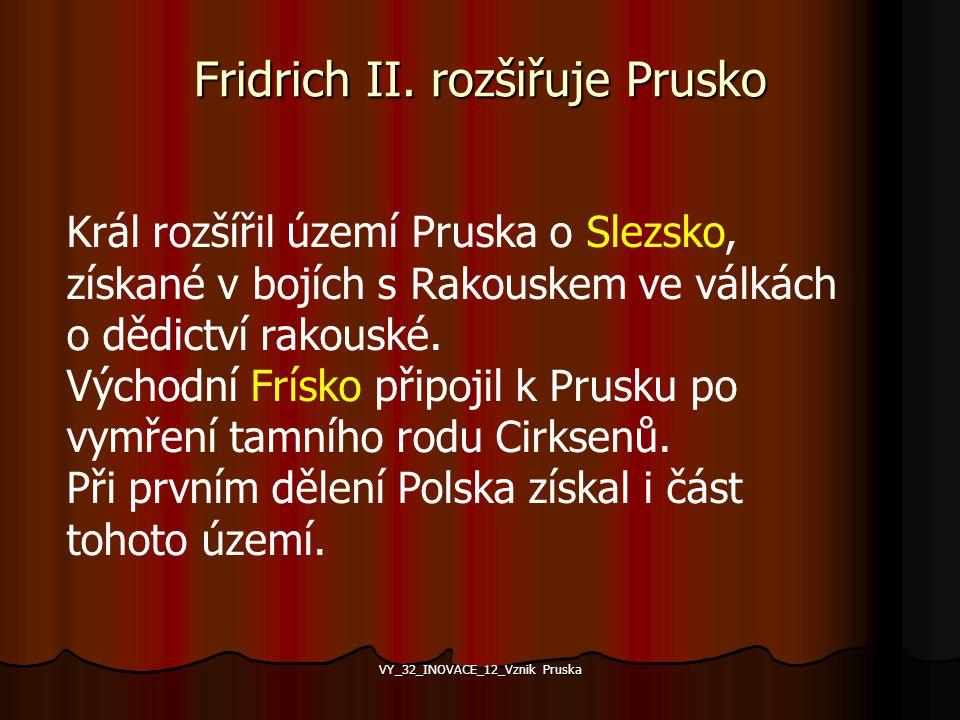 Fridrich II. rozšiřuje Prusko