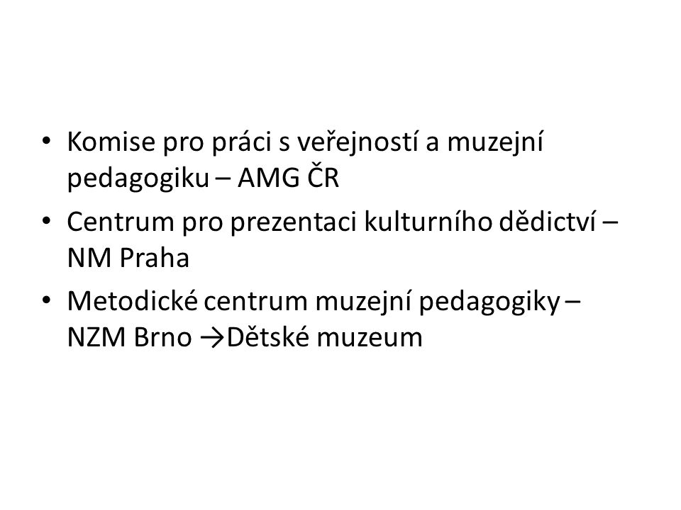 Komise pro práci s veřejností a muzejní pedagogiku – AMG ČR