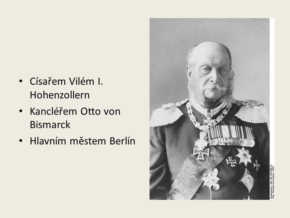 Císařem Vilém I. Hohenzollern