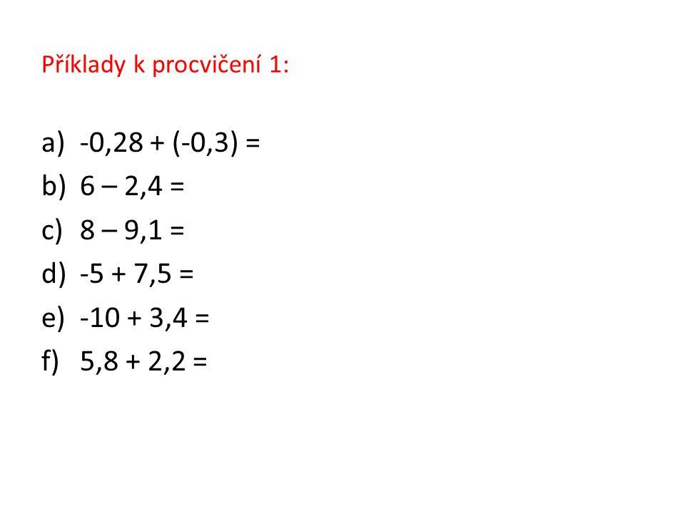 Příklady k procvičení 1: