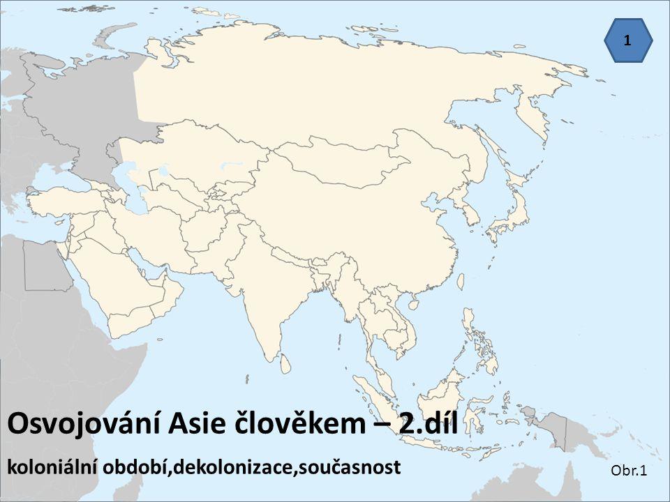 Osvojování Asie člověkem – 2.díl