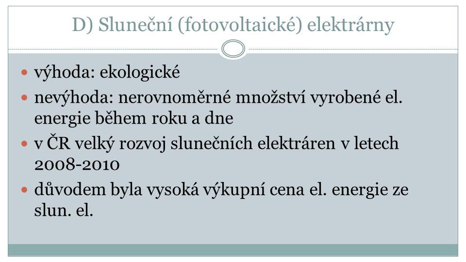 D) Sluneční (fotovoltaické) elektrárny
