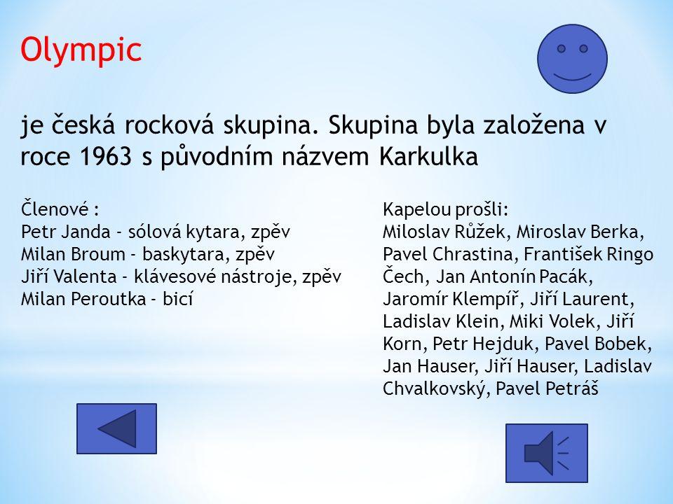 Olympic je česká rocková skupina