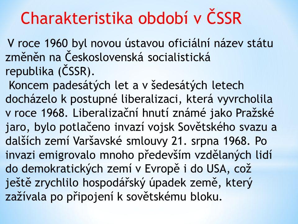 Charakteristika období v ČSSR