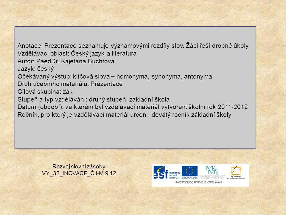 Rozvoj slovní zásoby VY_32_INOVACE_ČJ-M.9.12