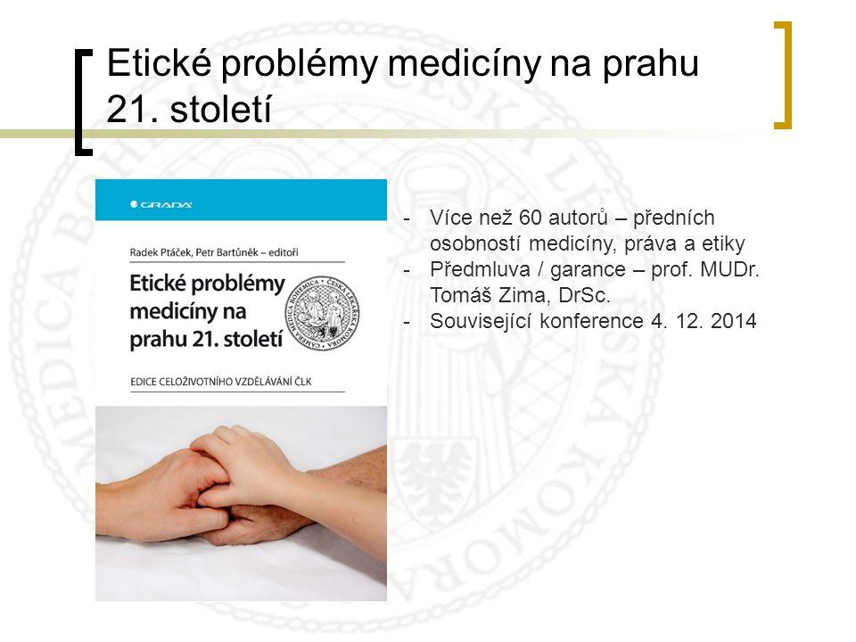 Etické problémy medicíny na prahu 21. století