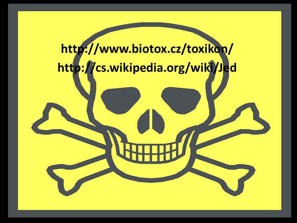 http://www.biotox.cz/toxikon/ http://cs.wikipedia.org/wiki/Jed