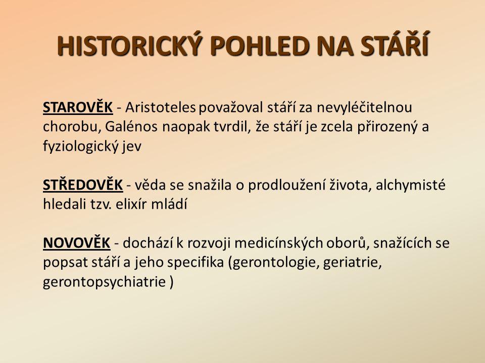 HISTORICKÝ POHLED NA STÁŘÍ