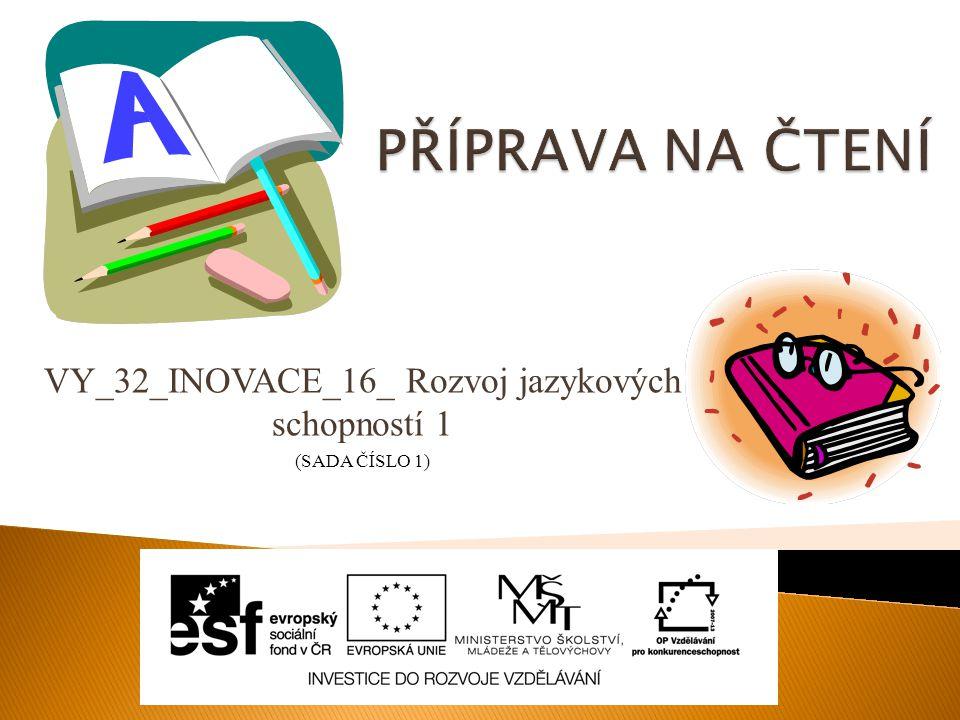 VY_32_INOVACE_16_ Rozvoj jazykových schopností 1 (SADA ČÍSLO 1)