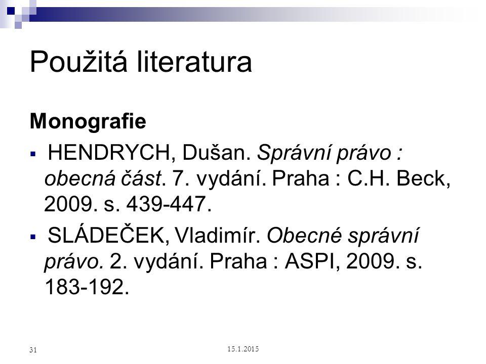 Použitá literatura Monografie
