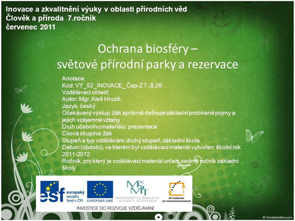 Ochrana biosféry – světové přírodní parky a rezervace