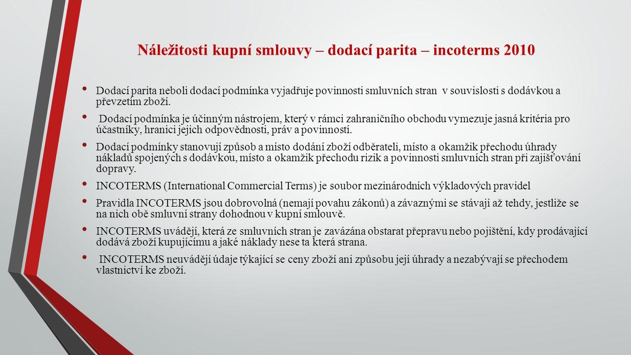 Náležitosti kupní smlouvy – dodací parita – incoterms 2010