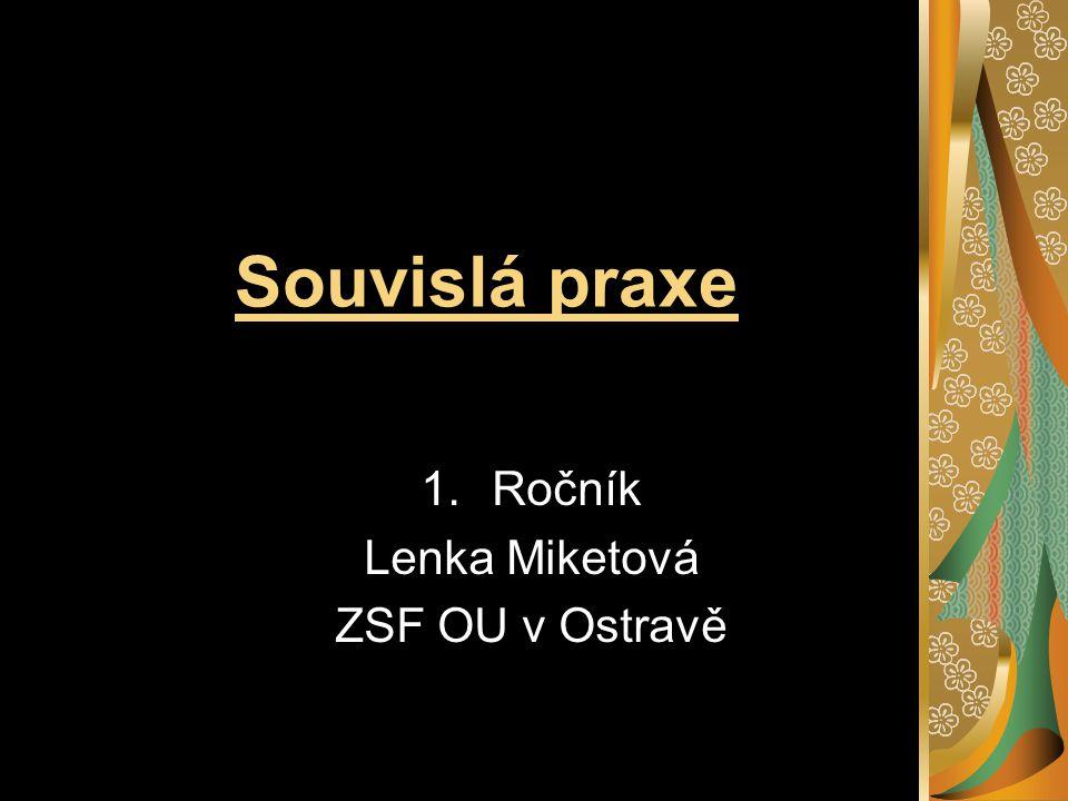 Ročník Lenka Miketová ZSF OU v Ostravě