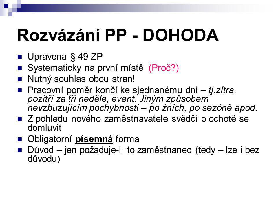 Rozvázání PP - DOHODA Upravena § 49 ZP