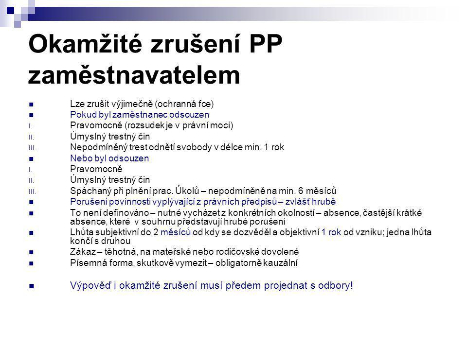Okamžité zrušení PP zaměstnavatelem