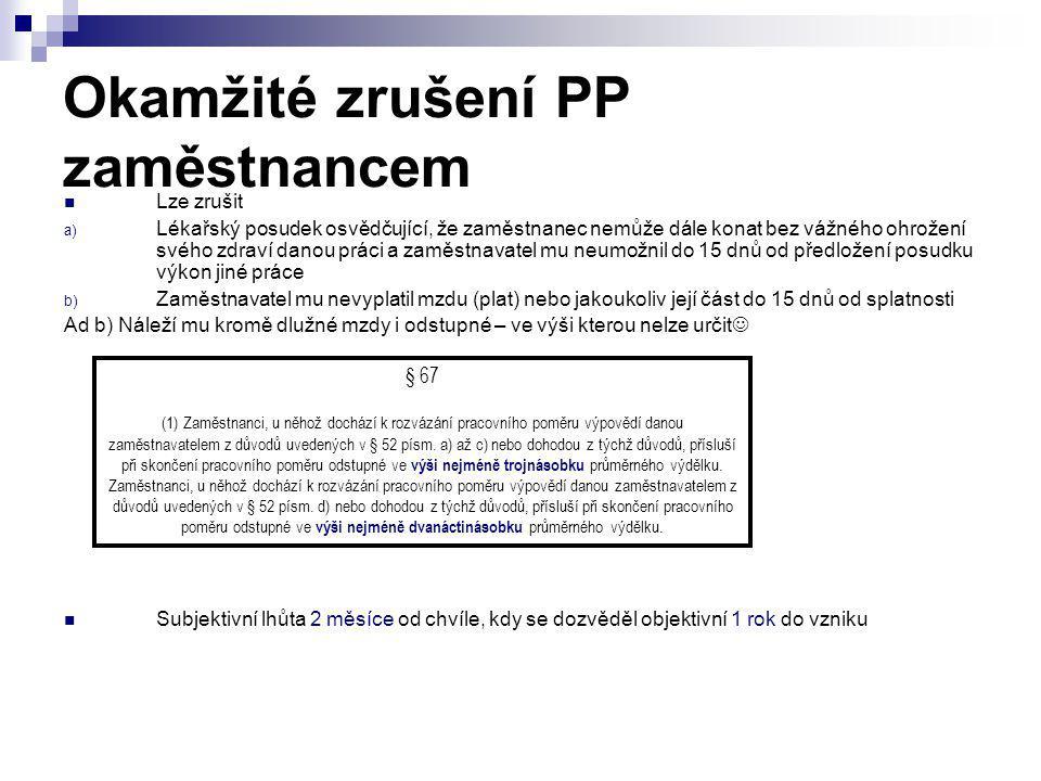 Okamžité zrušení PP zaměstnancem