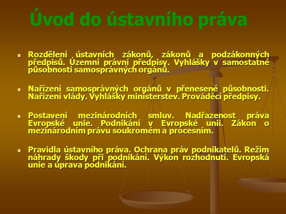 Rozdělení ústavních zákonů, zákonů a podzákonných předpisů