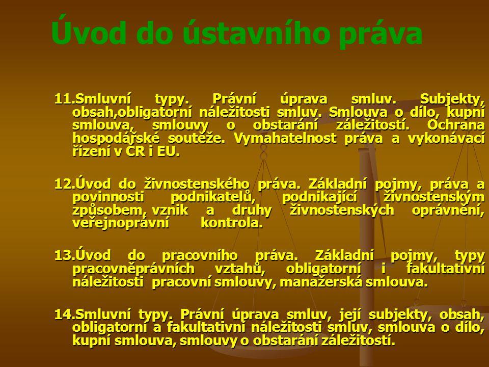 11. Smluvní typy. Právní úprava smluv