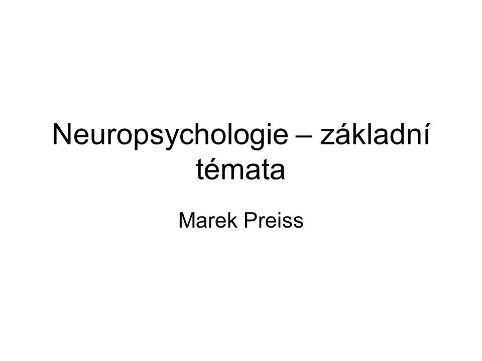 Neuropsychologie – základní témata