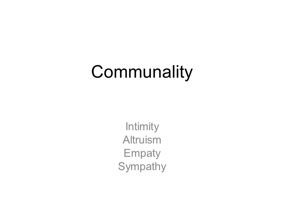 Intimity Altruism Empaty Sympathy