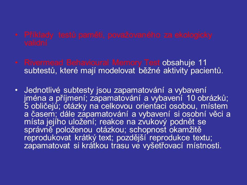 Příklady testů paměti, považovaného za ekologicky validní