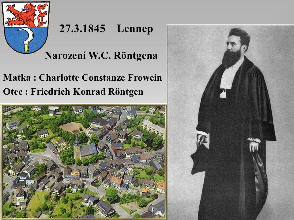 27.3.1845 Lennep Narození W.C. Röntgena