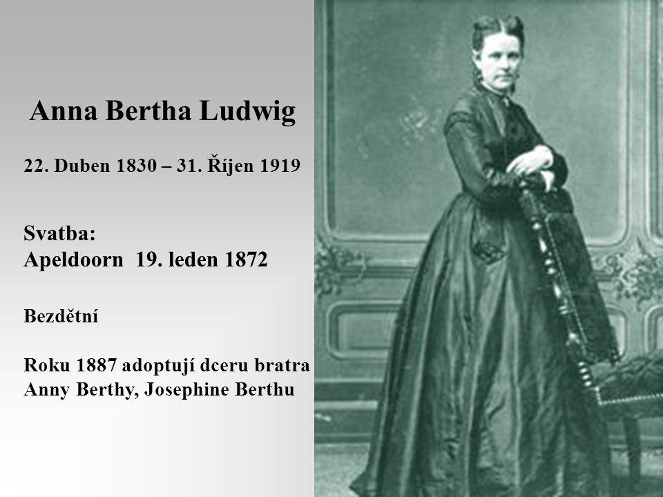 Anna Bertha Ludwig Svatba: Apeldoorn 19. leden 1872