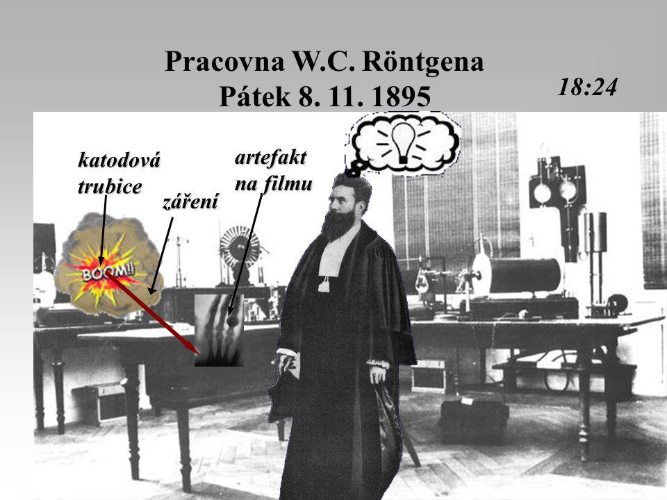 Pracovna W.C. Röntgena Pátek 8. 11. 1895