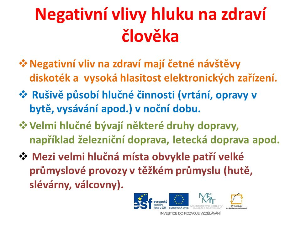 Negativní vlivy hluku na zdraví člověka