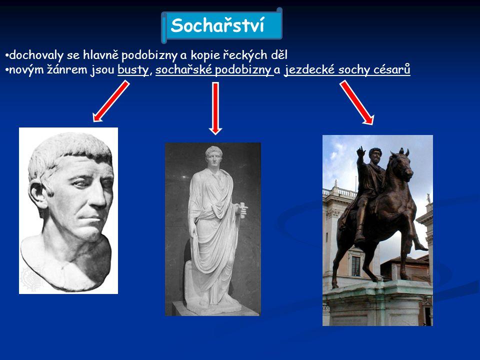 Sochařství dochovaly se hlavně podobizny a kopie řeckých děl